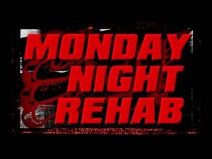 Monday Night Rehab (Episode 2 - Air Date September 22nd, 2014)