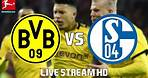 BORUSSIA DORTMUND vs SCHALKE 04 | Live Stream HD