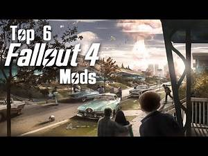Fallout 4 - Top 6 Mods for Fallout New Vegas