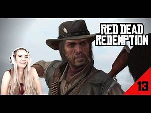 Red Dead Revenge - Red Dead Redemption: Pt. 13 - Blind Play Through - LiteWeight Gaming