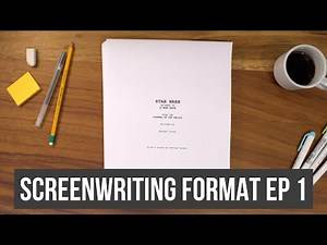 How to format a Screenplay - The Building Blocks of a Script [Write Something Great]