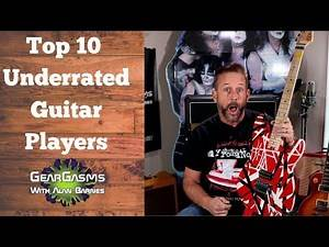 Top 10 Underrated Guitarists - (ANDROID USE EARBUDS)The Best Guitar Players You Might Not Know!