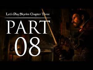 Let's Play Skyrim (Chapter Three) - 08 - An Unsettling Companion
