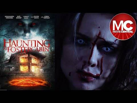 Haunting at Foster Cabin | 2015 | Full Movie