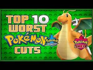 Top 10 Worst Cut Pokémon for Sword and Shield