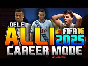 FIFA 16 | DELE ALLI IN 2025!!! (CAREER MODE)