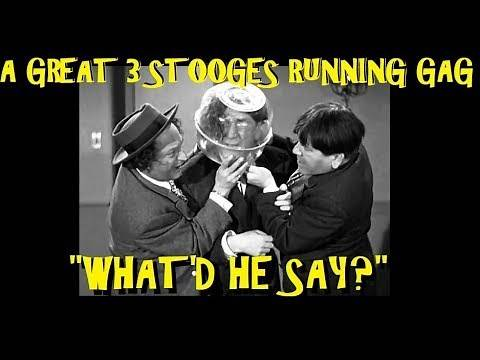 """""""What'd He Say?"""": A Great 3 Stooges Running Gag"""