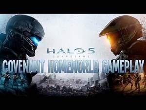 "Halo 5: Guardians ""Covenant Homeworld"" Gameplay [60 fps, Heroic]"