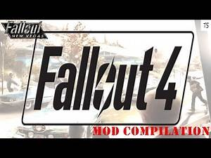 Fallout 4 Mods for New Vegas