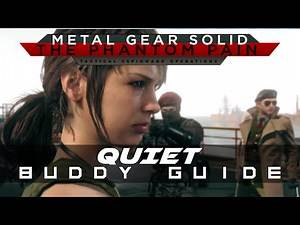 MGSV: The Phantom Pain Quiet Buddy Guide