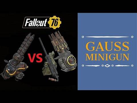 Fallout 76 Wastelanders: Gauss Minigun Detailed Review (all mods)& Comparison: 50Cal, Gatling Plasma