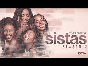 Tyler Perry's 'Sistas' Season 2 Episode 7-Recap/Review