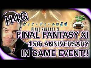 Final Fantasy XI in 2017 - 15th Anniversary In Game Event!