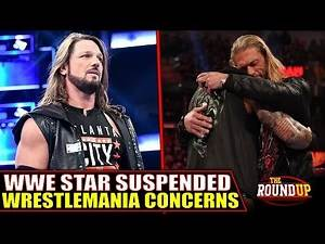This Could RUIN WWE WrestleMania Feuds! Champion SUSPENDED, Top Star Injured & RAW | Round Up