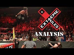 WWE Extreme Rules 2017 Results & Analysis - Baltimore, MD - June 4th, 2017