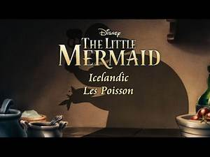 The Little Mermaid - Les Poissons (Icelandic S T)