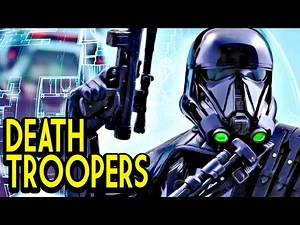 Star Wars | The Origin of Death Troopers | 16-Day Video Countdown | Rogue One a Star Wars Story