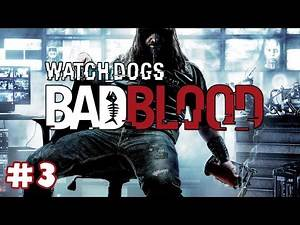 Watch Dogs: Bad Blood DLC #3 - Stealth 101