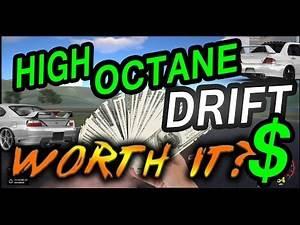 HIGH OCTANE DRIFT - IS IT WORTH MONEY?