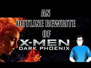 The Script Doctor Rewrites X-Men Dark Phoenix