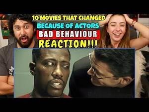 10 MOVIES That CHANGED Because Of Actors' BAD BEHAVIOR - REACTION!!!
