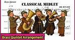 Classical Medley (Brass Quintet) Free sheet music