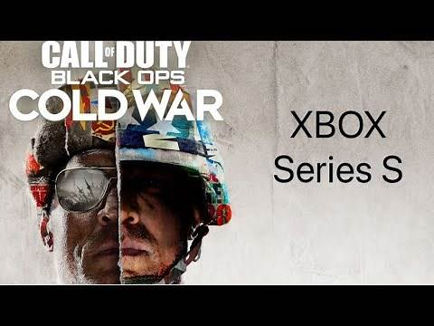 XBOX Series S Review And Gameplay Of Call Of Duty Black Ops Cold War Launch