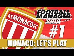 Monaco FM18 | Part 1 | Mainz | Football Manager 2018 Beta Let's Play Series
