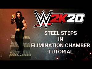 Steel Steps in Eliminaton Chamber Tutorial {WWE 2K20 1.06 Patch Glitch}