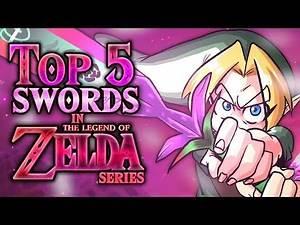 Top 5 Swords in the Zelda Series!