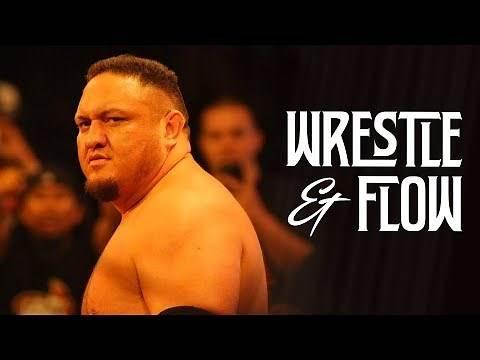 Wrestle and Flow - Ep. 21 - Samoa Joe