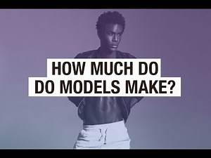 How Much Do Models Make?