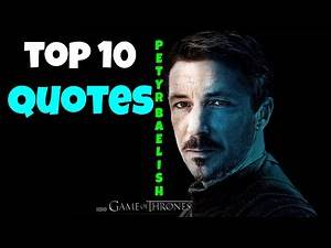 🔴Petyr Baelish Top 10 QUOTES | GAME OF THRONES