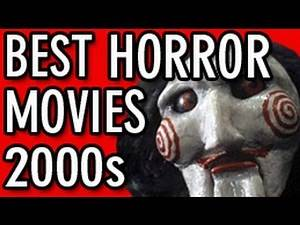 Best Horror Movies 2000 to 2012
