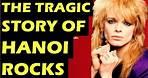 Hanoi Rocks The Tragic Story Of The Band & Death Of Razzle