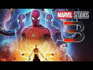 Marvel Spider-Man 3 and All Future Spider-Man Movies in MCU Breakdown