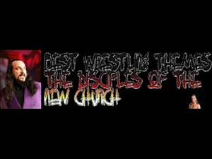 Best Wrestling Themes: Disciples Of The New Church