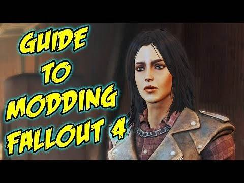 How to properly mod Fallout 4 (Beginners Guide)