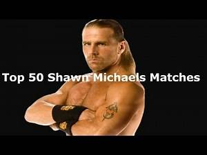 WWE Top 50 Shawn Michaels Matches