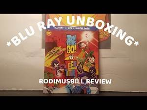 TEEN TITANS GO! VS TEEN TITANS DC ANIMATED MOVIE Blu Ray DVD *UNBOXING*