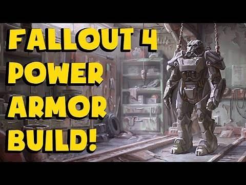 [Fallout 4] - Power Armor Build!