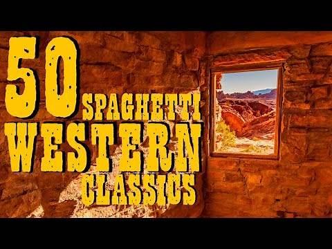 50 SPAGHETTI WESTERNS Classics • Guitar Music, Ballads, Cavalcades, (2 Hours Western Music MIX) - HD