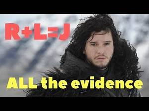 R L=J : All the evidence (Who are Jon Snow's parents?)