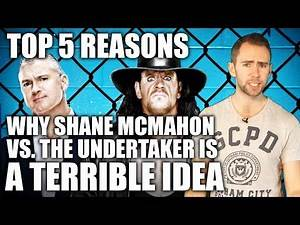 Top 5 Reasons Why Shane McMahon vs The Undertaker is a Terrible Idea