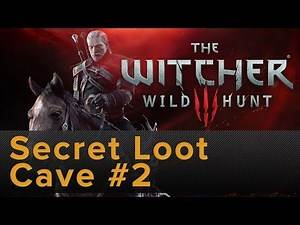 The Witcher 3: Secret Loot Cave #2
