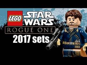 LEGO Star Wars Rogue One 2017 sets information!