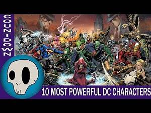 Countdown: Top 10 Most Powerful DC Characters