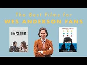 The BEST Films for Wes Anderson Fans