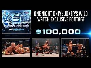 Exclusive Footage: One Night Only - Joker's Wild | Coming May 3rd to PPV and TNAOnDemand