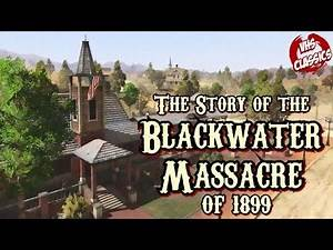 The Blackwater Massacre of 1899 - Red Dead Redemption Lore